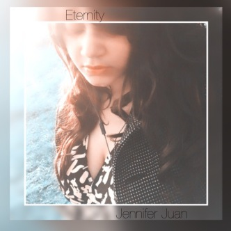 Eternity Jennifer Juan