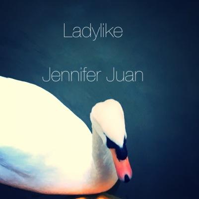 ladylike jennifer juan