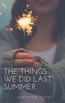 the things we did last summer jennifer juan