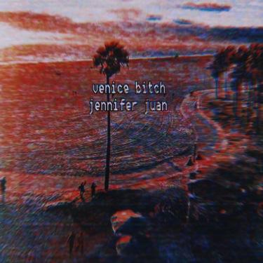 Venice Bitch Jennifer Juan