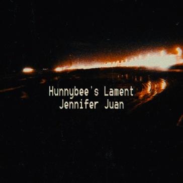 Hunnybee's Lament